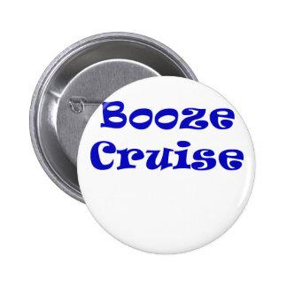 Booze Cruise Pinback Button