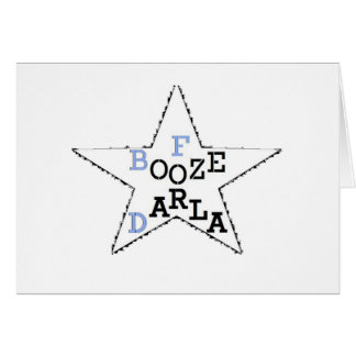 Booze For Darla - Distressed Star Card