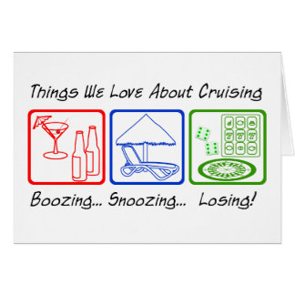 Boozing, Snoozing... Card