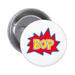 Bop Pinback Button