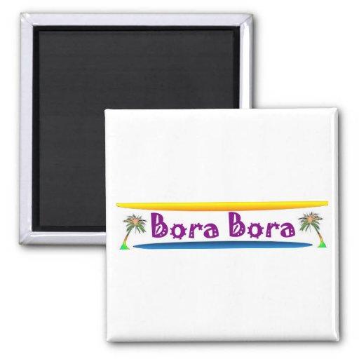 Bora Bora Imán