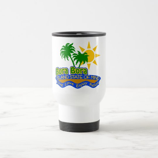 Bora Bora State of Mind mug - choose style
