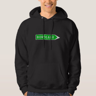 Bordeaux, Road Sign, France Hoodie
