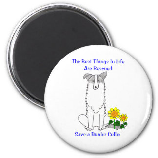 Border Collie Best Things In Life Magnet