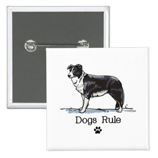 Border collie - dogs rule pins