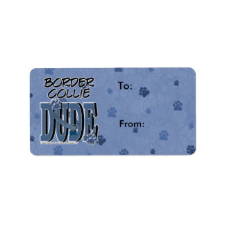 Border Collie DUDE Label