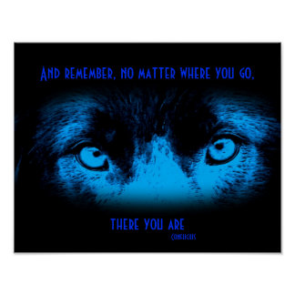 Border Collie Eyes Inspirational Quote Poster