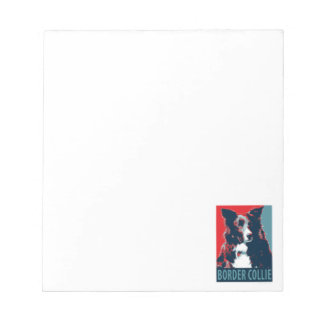 Border Collie Hope Parody Poster Notepad