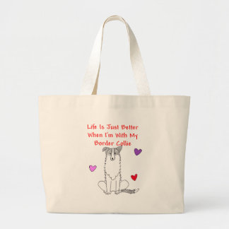 Border Collie Life Is Just Better Tote Bag