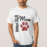 Border Collie Mom 2 Shirt