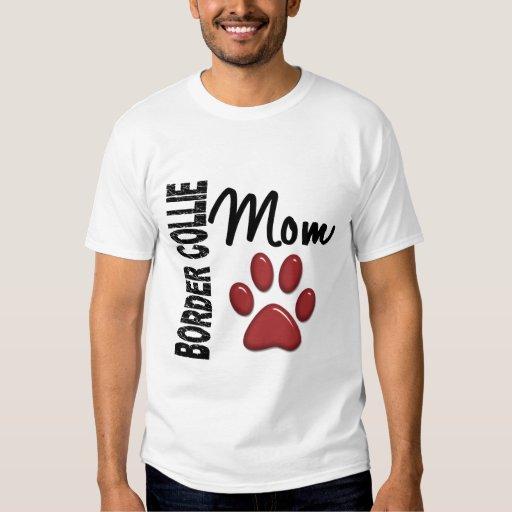 Border Collie Mom 2 Tee Shirt