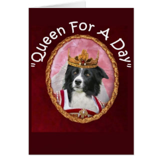 "Border Collie Notecard~""Mother's Day""~Queen Card"