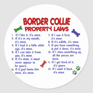 BORDER COLLIE Property Laws 2 Classic Round Sticker