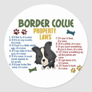 Border Collie Property Laws 4 Classic Round Sticker