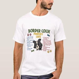 Border Collie Property Laws 4 T-Shirt