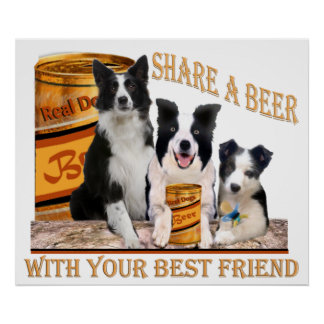 Border Collie Share A Beer Poster