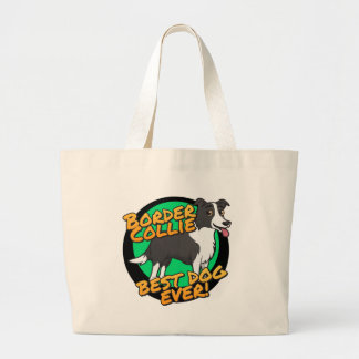 Border Collie - the best dog ever! Jumbo Tote Bag