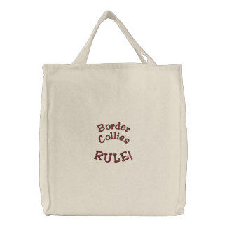Border Collies Rule Embroidered Tote Bag