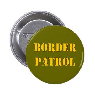 BORDER PATROL BUTTONS
