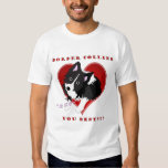"¡Borderes collies ""ruf"" usted mejor! Camisa del"