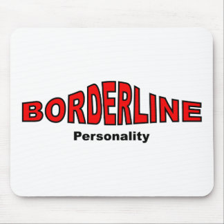 Borderline Personality Disorder Mouse Pad