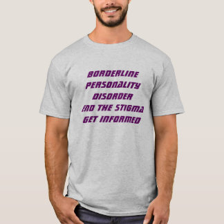 Borderline Personality Disorder Short Sleeve Te... T-Shirt
