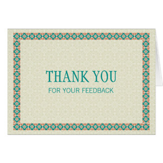 Borders & Patterns 3 Thank You For Your Feedback Greeting Card