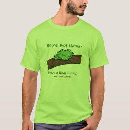 Boreal Felt Lichen: a Real Fungi T-shirt