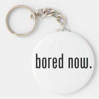 Bored Now Basic Round Button Keychain