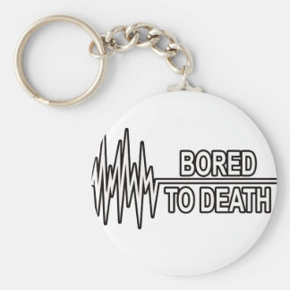 BORED TO DEATH KEYCHAIN