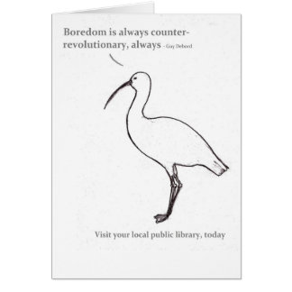 Boredom is always counter-revolutionary card
