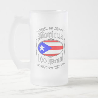 Boricua 100 Proof2 Frosted Glass Beer Mug