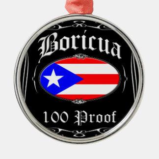 Boricua 100 Proof Metal Ornament