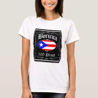 Boricua 100 Proof T-Shirt