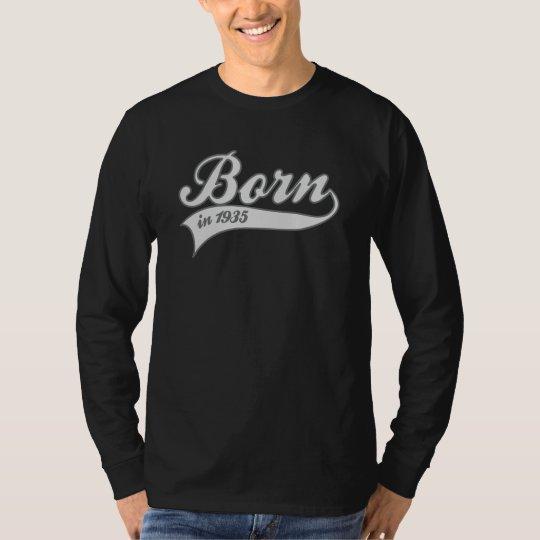 Born1935 - birthday T-Shirt