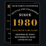 """Born 1980 40th Birthday Love Add Your Name Black Invitation<br><div class=""""desc"""">For those born in 1980 and celebrating their 40th birthday party we have the ideal birthday invitation card. The black background with a white and gold design is simple and yet elegant. Easily customize the text to the front and the rear of this birthday invitation card using the template provided....</div>"""
