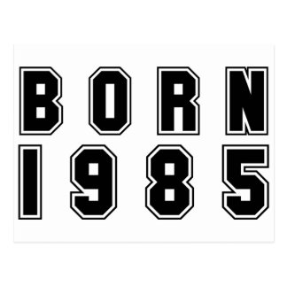 Born 1985 black postcard