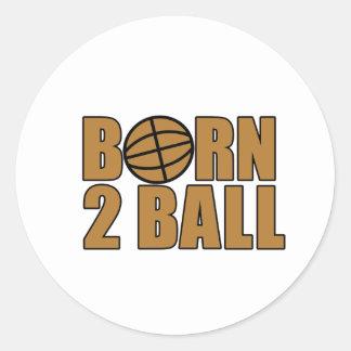 Born 2 Ball Round Stickers