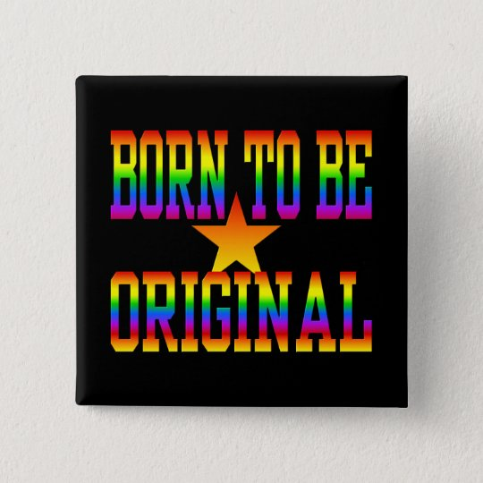 Born 2 Be Original button