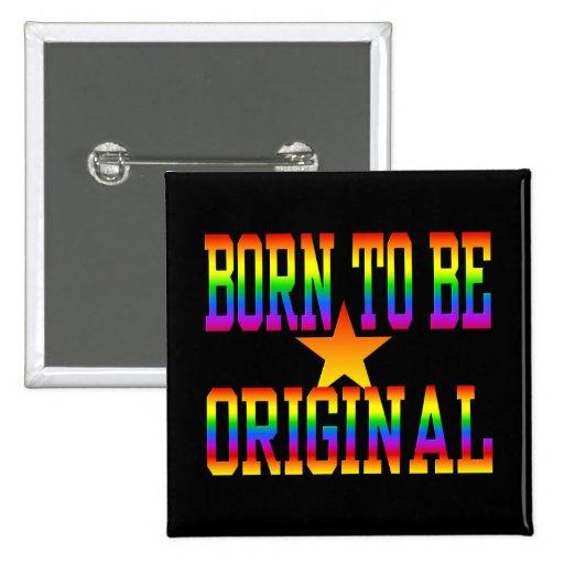 Born 2 Be Original button