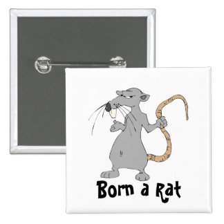 Born a Rat Pinback Button