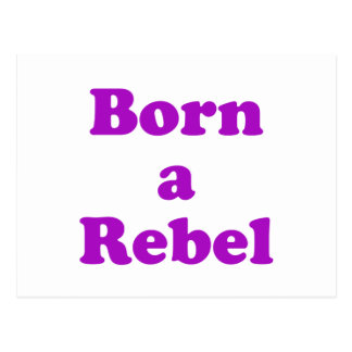 Born a Rebel Postcard