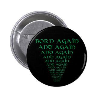 Born Again and Again Button