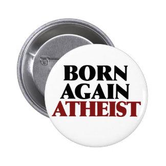 Born Again Atheist 2 Inch Round Button