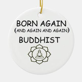 Born Again Buddhist Ceramic Ornament