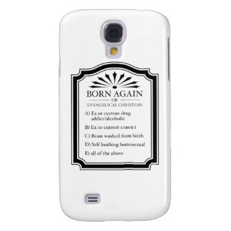 Born Again Means Crazy Galaxy S4 Cover