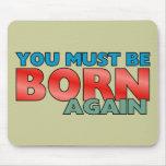 Born Again Mouse Mat
