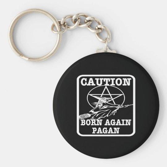 Born Again Pagan Black Keychain
