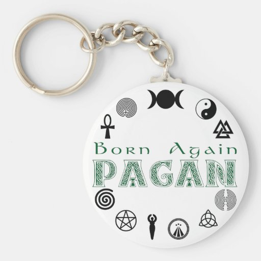 Born Again Pagan Key Chain