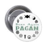 Born Again Pagan Pinback Button